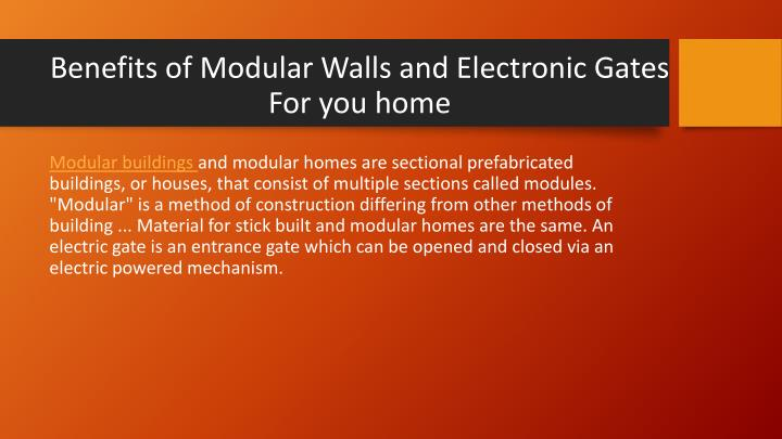 benefits of modular walls and electronic gates for you home n.