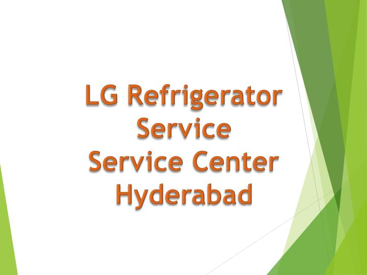 lg refrigerator service service center hyderabad n.