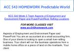 acc 543 homework predictable world 17