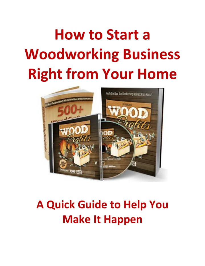 how to start a woodworking business right from n.