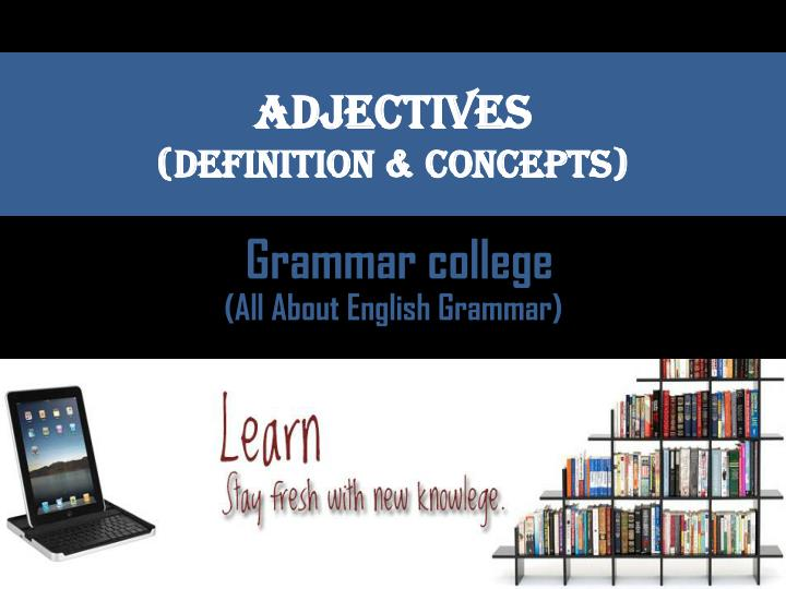 adjectives definition concepts n.
