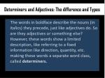 determiners and adjectives the difference 1