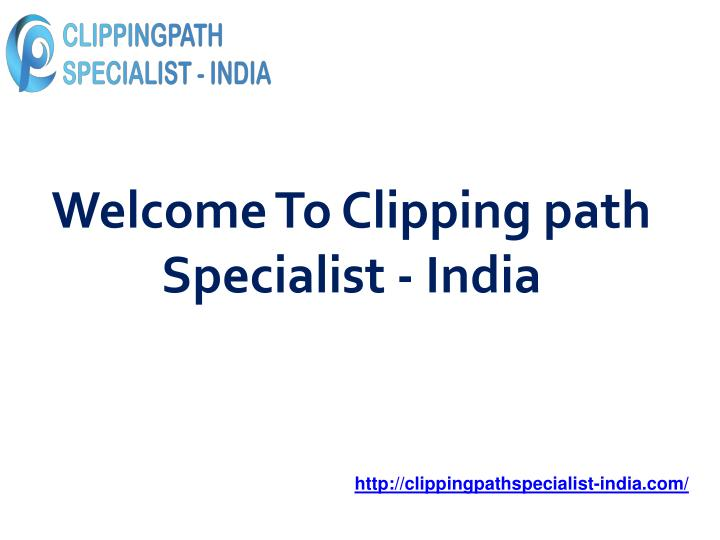 welcome to clipping path specialist india n.