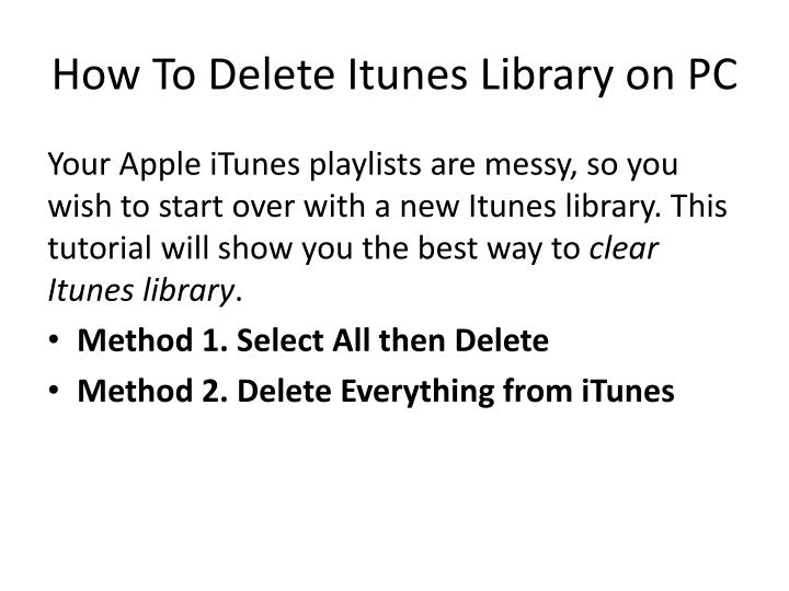 how to delete itunes library on pc n.