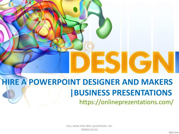 hire a powerpoint designer and makers business presentations n.