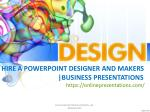 hire a powerpoint designer and makers business presentations