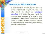 individual presentations