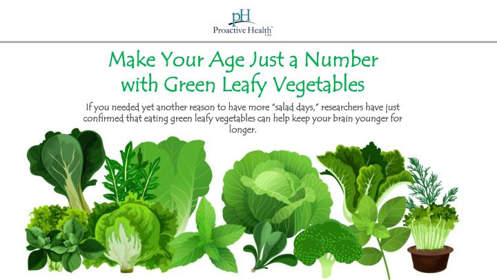 make your age just a number with green leafy n.