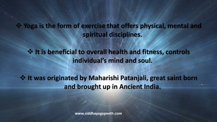 yoga is the form of exercise that offers physical n.