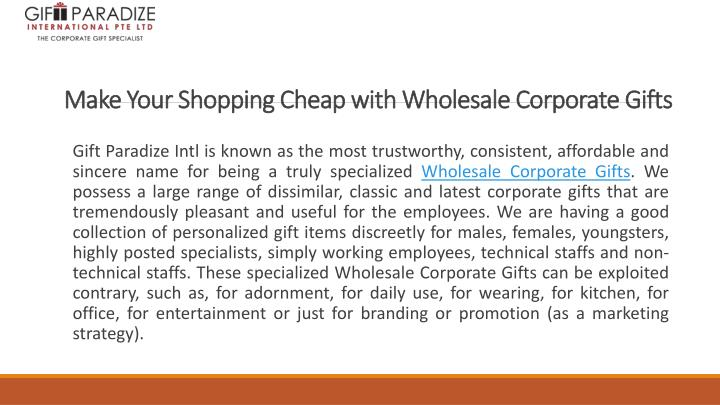 make your shopping cheap with wholesale corporate gifts n.