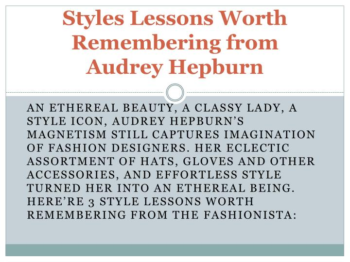 styles lessons worth remembering from audrey hepburn n.