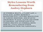 styles lessons worth remembering from audrey hepburn