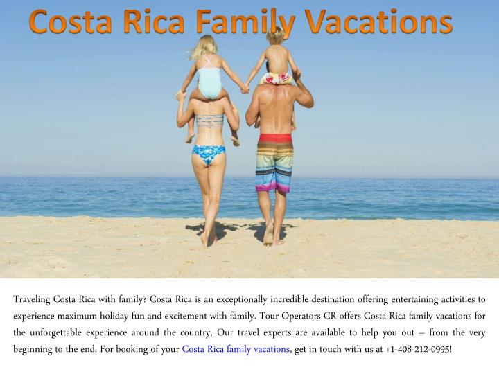 costa rica family vacations n.