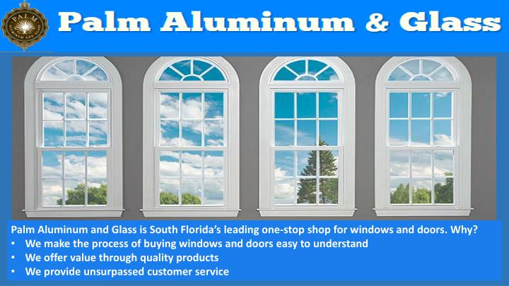 palm aluminum and glass is south florida n.