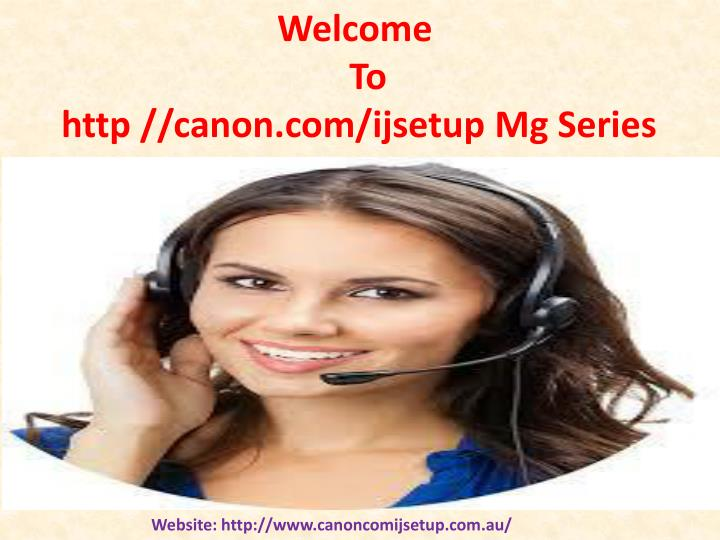 welcome to http canon com ijsetup mg series n.