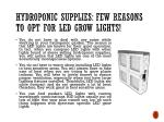 hydroponic supplies few reasons to opt for led grow lights 1