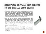 hydroponic supplies few reasons to opt for led grow lights