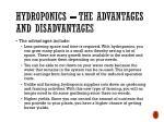 hydroponics the advantages and disadvantages