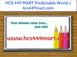 hcs 449 mart predictable world hcs449mart com