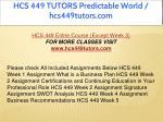hcs 449 tutors predictable world hcs449tutors com 1