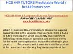 hcs 449 tutors predictable world hcs449tutors com 16