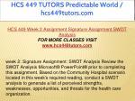 hcs 449 tutors predictable world hcs449tutors com 7