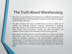 the truth about warehousing