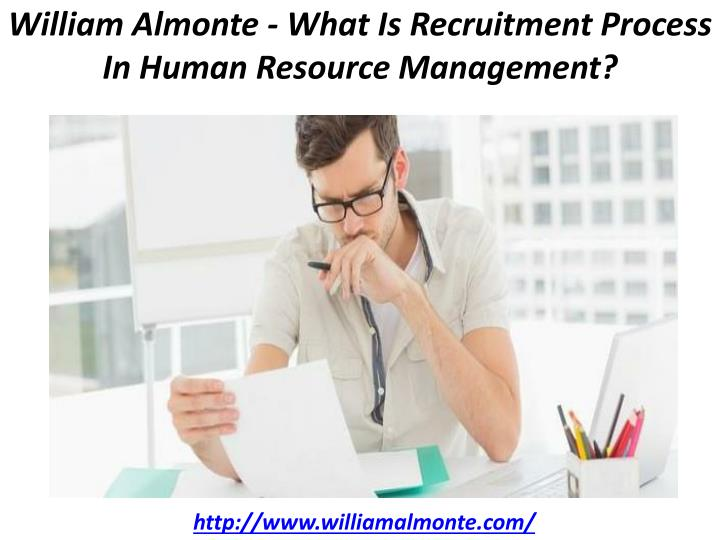 william almonte what is recruitment process in human resource management n.