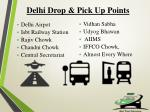 delhi drop pick up points