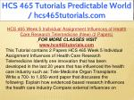 hcs 465 tutorials predictable world 19