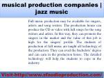 musical production companies jazz music