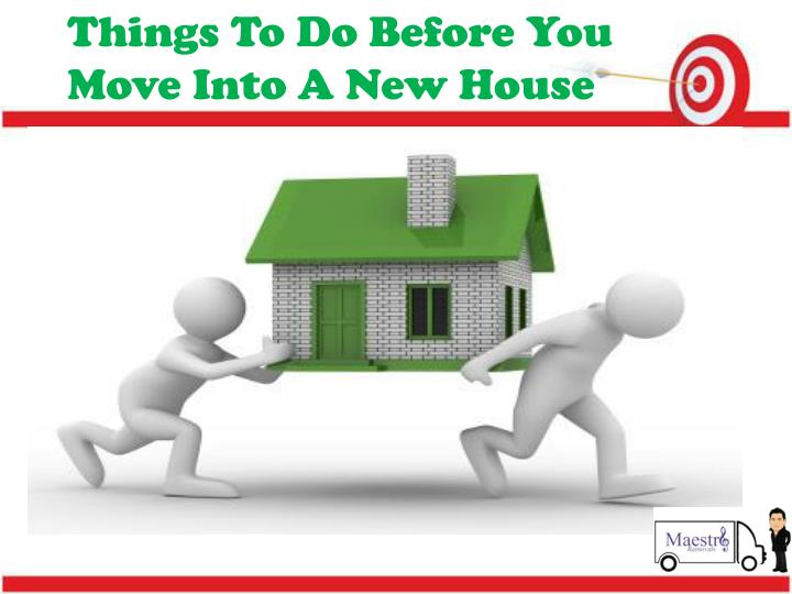 things to do before you move into a new house n.
