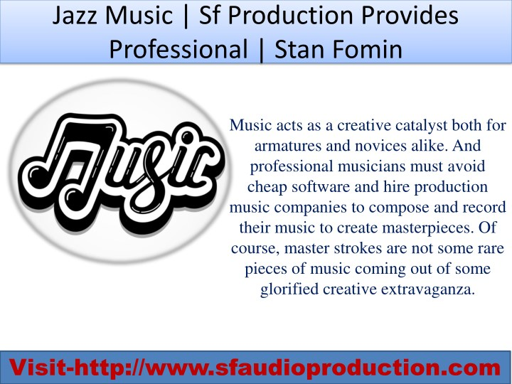 jazz music sf production provides professional n.