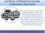 jazz music sf production provides professional