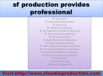 sf production provides professional