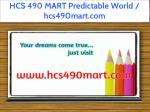 hcs 490 mart predictable world hcs490mart com