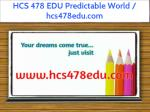 hcs 478 edu predictable world hcs478edu com