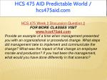 hcs 475 aid predictable world hcs475aid com 7