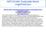mgt 521 aid predictable world mgt521aid com 21