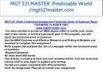 mgt 521 master predictable world mgt521master com 17