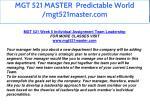 mgt 521 master predictable world mgt521master com 47