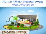 mgt 521 master predictable world mgt521master com 56