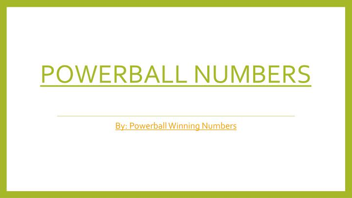 powerball numbers n.