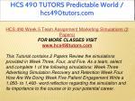 hcs 490 tutors predictable world hcs490tutors com 18