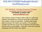 hcs 490 tutors predictable world hcs490tutors com 4