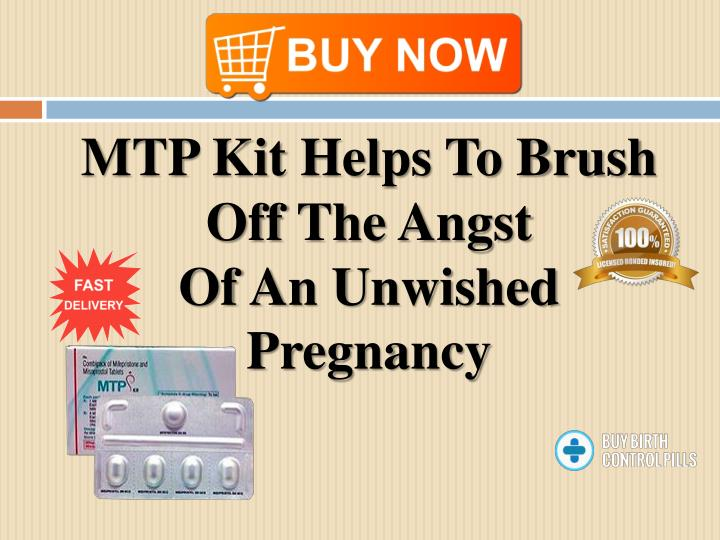 mtp kit helps to brush off the angst of an unwished pregnancy n.