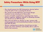 safety precautions while using mtp kit