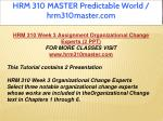 hrm 310 master predictable world hrm310master com 13