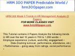 hrm 300 paper predictable world hrm300paper com 29