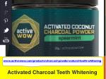 www activewow com products charcoal powder natural teeth whitening